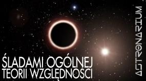 Astronarium nr 91 - śladami ogólnej teorii wględności
