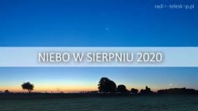 NIEBO W SIERPNIU 2020 | Parada planet!