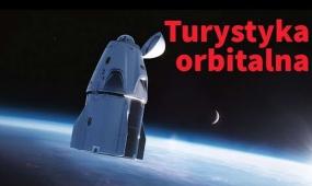 Odrodzenie turystyki kosmicznej w 2021 roku [Kosmiczne Rozmowy #17]