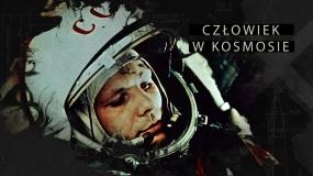 Pierwszy dzień na orbicie   Człowiek w kosmosie, odc. 1