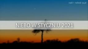 Niebo w Styczniu 2021